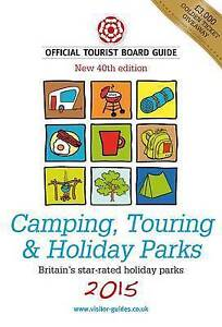 """VERY GOOD"" various, Camping, Touring & Holiday Parks 2015: The Official Tourist"