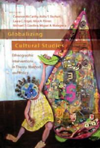 Globalizing Cultural Studies, Cameron McCarthy
