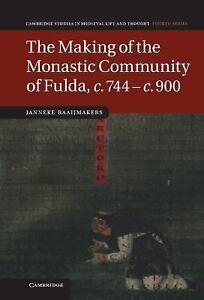 The-Making-Of-The-Monastic-Community-Of-Fulda-C-744-C-900-cambridge-Studi