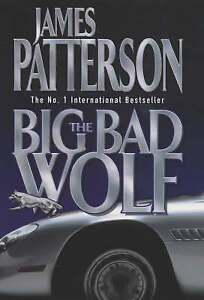 BIG BAD WOLF, THE - James Patterson (Hardcover, 2003, Free Postage)