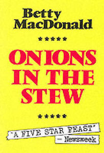 Onions in the Stew, MacDonald, Betty, Used; Good Book