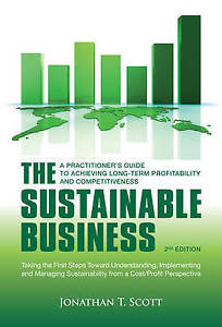 The Sustainable Business: A Practitioner's Guide to Achieving Long-Term Profitab