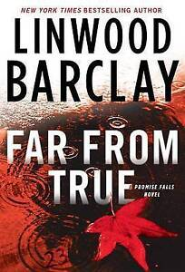 Far from True by Barclay, Linwood -Hcover
