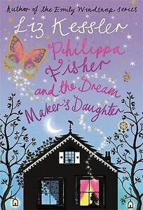 Philippa Fisher and the Dream Maker's Daughter: Bk. 2, , Good Book