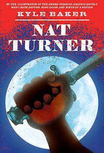 Nat Turner, Kyle Baker