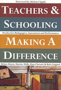 Teachers and Schooling Making A Difference Productive pedagogies, assessment and