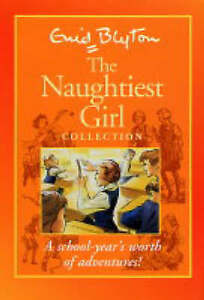 The Naughtiest Girl Collection (autumn/spring/summer term) (The Naughtiest Girl