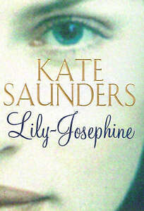 Saunders, Kate Lily-Josephine Very Good Book