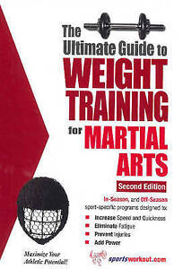 Ultimate Guide to Weight Training for Martial Arts, Robert G. Price