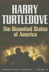 The Disunited States of America  (HC) Turtledove, Harry