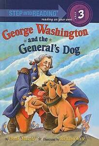 NEW George Washington and the General's Dog (Step Into Reading: A Step 3 Book)