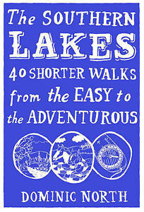 The-Southern-Lakes-40-Shorter-Walks-from-the-Easy-to-the-Adventurous-by