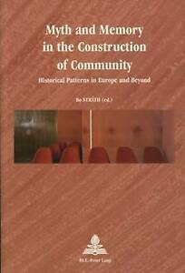 Myth and Memory in the Construction of Community, Bo Strath