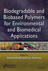 Biodegradable and Biobased Polymers for Environmental and Biomedical Application