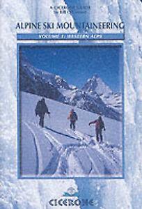 Alpine-Ski-Mountaineering-Vol-1-Western-Alps-by-Bill-OConnor-Paperback