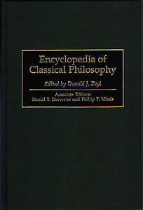 NEW Encyclopedia of Classical Philosophy by Donald J. Zeyl