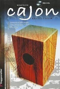 Cajon: A Box Full of Rhythm by Matthias Philipzen Tutor Book CD Sheet Music B55