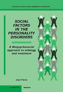 Social Factors in the Personality Disorders: A B, Joel Paris, New