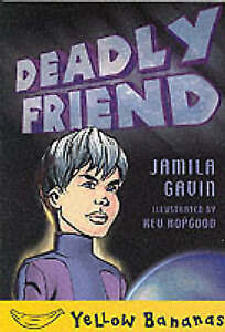 Gavin, Jamila, Deadly Friend (Yellow bananas), Very Good Book