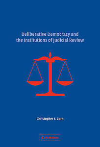 NEW Deliberative Democracy and the Institutions of Judicial Review