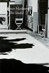 Robert Motherwell: In the Studio by Scofield, John -Paperback
