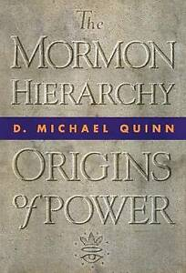 Mormon Hierarchy by D Michael Quinn (Hardback, 1994)