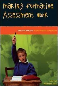 Making Formative Assessment Work: Effective Practice in the Primary Classroom, H