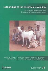 Responding to the Livestock Revolution: The Role of Globalisation and Implicatio