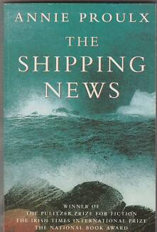 THE SHIPPING NEWS Annie Proulx ~ 1st Ed SC 1994 MultiAward Winner