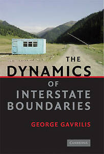 The Dynamics of Interstate Boundaries (Cambridge Studies in Comparative Politics