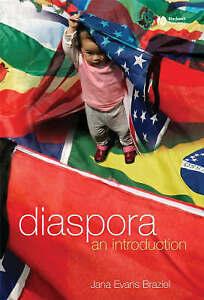 Diaspora, Jana Evans Braziel