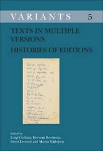 Texts in Multiple Versions: Histories of Editions (Variants) by