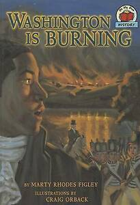 Washington Is Burning (On My Own History (Paperback)) by Marty Rhodes Figley