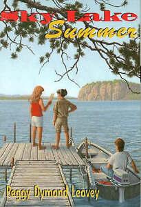 Sky Lake Summer by Peggy Dymond Leavey (Paperback, 1999)