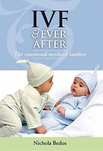 IVF and Ever After by Nichola Bedos (Paperback, 2007)