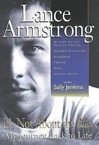 It's Not about the Bike: My Journey Back to Life, Lance Armstrong, Sally Jenkins