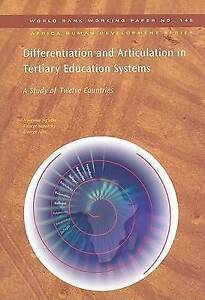 Differentiation and Articulation in Tertiary Education Systems: A Study of Twel