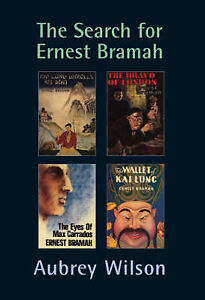 The Search for Ernest Bramah, Wilson, Aubrey, Used; Good Book