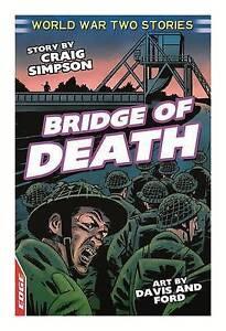 Bridge of Death (Edge: World War 2 Short Stories)-ExLibrary