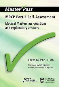 MRCP Part 2 Self-Assessment: Medical Masterclass Questions and-ExLibrary