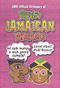 LMH Official Dictionary of Popular Jamaican Phrases by LMH Publishing (Hardback,