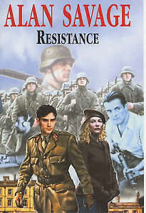 Savage, Alan, Resistance (First world publication), Very Good Book