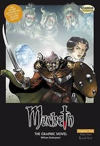 Macbeth the Graphic Novel: Original Text, William Shakespeare