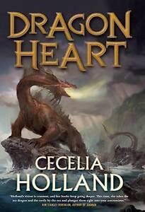Dragon Heart: A Fantasy Novel by Holland, Cecelia -Hcover