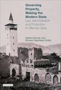 Mundy & Saumarez Smith-Governing Property Making Modern State  BOOKH NEW