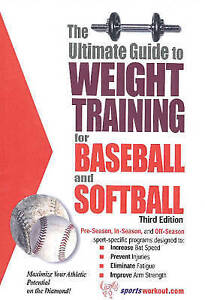 Ultimate Guide to Weight Training for Baseball and Softball, Robert G. Price