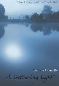 A Gathering Light by Jennifer Donnelly (Paperback, 2004)