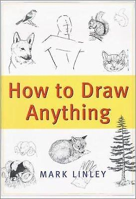 How to Draw Anything by Linley