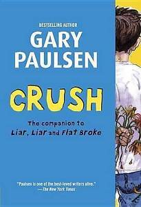 Crush: The Theory, Practice and Destructive Properties of Love by Gary...