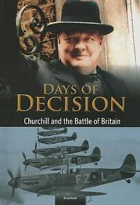 NEW Churchill and the Battle of Britain: Days of Decision by Nicola Barber